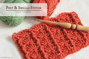 How To: Crochet The Post and Shells Stitch – Easy Tutorial