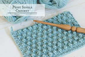 How To: Crochet The Picot Single Crochet – Easy Tutorial