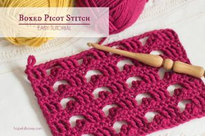 How To: Crochet The Boxed Picot Stitch – Easy Tutorial