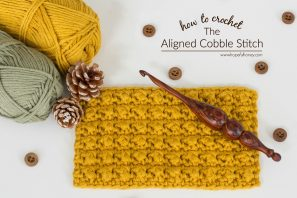 How To: Crochet The Aligned Cobble Stitch – Easy Tutorial