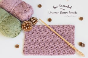 How To: Crochet The Uneven Berry Stitch – Easy Tutorial