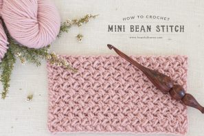 How To: Crochet The Mini Bean Stitch – Easy Tutorial